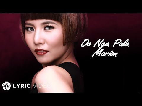Marion - Oo Nga Pala (Official Lyric Video)