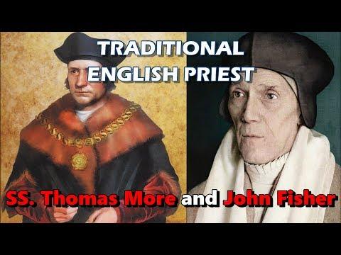 TRADITIONAL ENGLISH PRIEST: Saints Thomas More And John Fisher