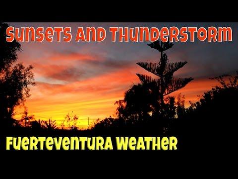 Sunsets And Thunderstorm - Fuerteventura Weather
