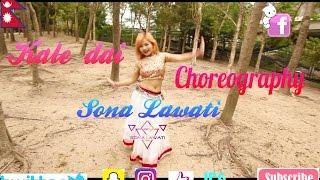 KALE DAI - Dance Choreography by Sona Lawati