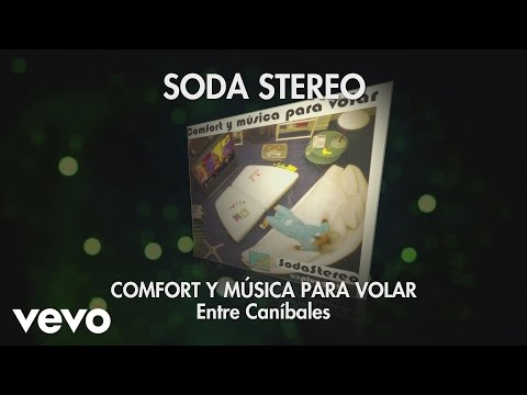 Soda Stereo - Entre Canibales (Audio)