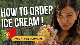 European Portuguese Practical Tips   Order Ice Cream in Portugal with Algarve Addicts screenshot 4