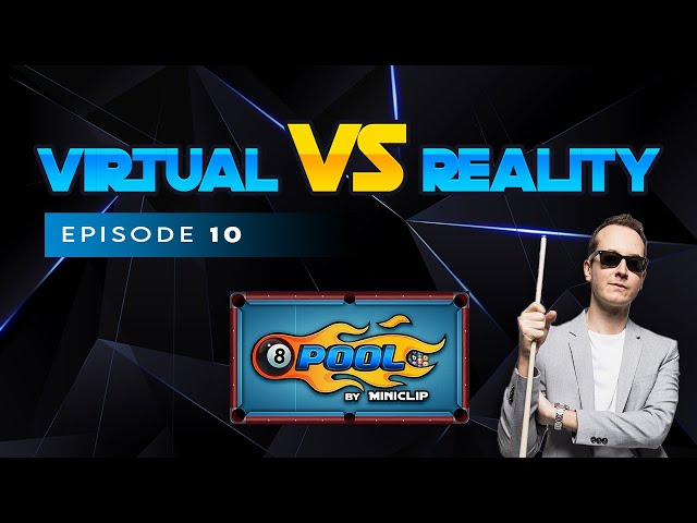 VIRTUAL VS REAL - 8-BALL POOL TRICKSHOTS - Ep 10!!!