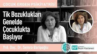 Tik Bozuklukları Genelde Çocuklukta Başlıyor - Psikiyatri Uzmanı Semra Baripoğlu