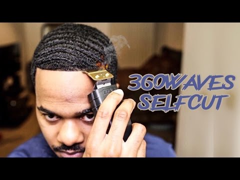 360 WAVES SELF HAIRCUT: HOW I STARTED CUTTING HAIR