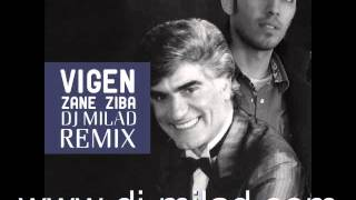 DJ Milad - Vigen - Zane Ziba (CLUB REMIX)