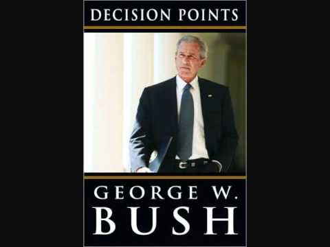 "Former President George W. Bush on ""Decision Points"""