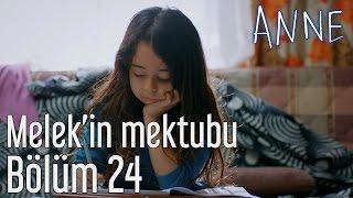 Anne 24. Bölüm - Melek'in Mektubu