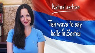 10 ways to say hello in Serbia
