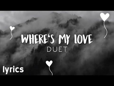syml-&-lily-kershaw---where's-my-love-duet-//-lyrics