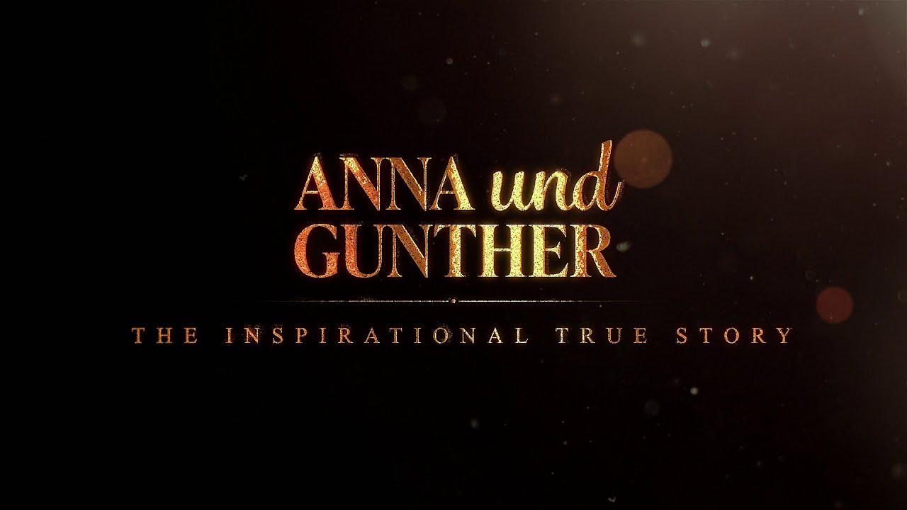 Watch the TRAILER for Anna und Gunther now