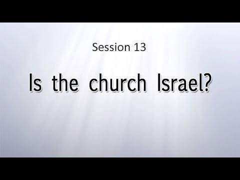Is The Church Israel?