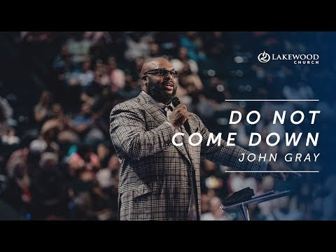 John Gray | Do Not Come Down (2019)