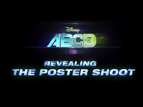 Disney's ABCD 2   Revealing The Poster Shoot   In Theaters June 19