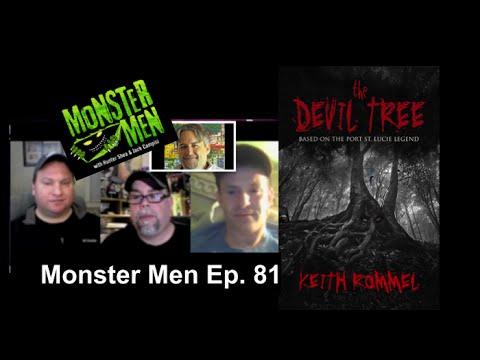 Monster Men Ep. 81: The Devil Tree w/ Keith Rommel & Lawrence Knorr