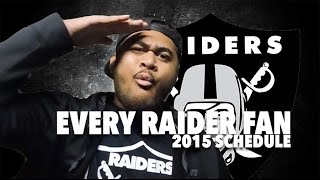 Every Raider Fan: The 2015 Schedule