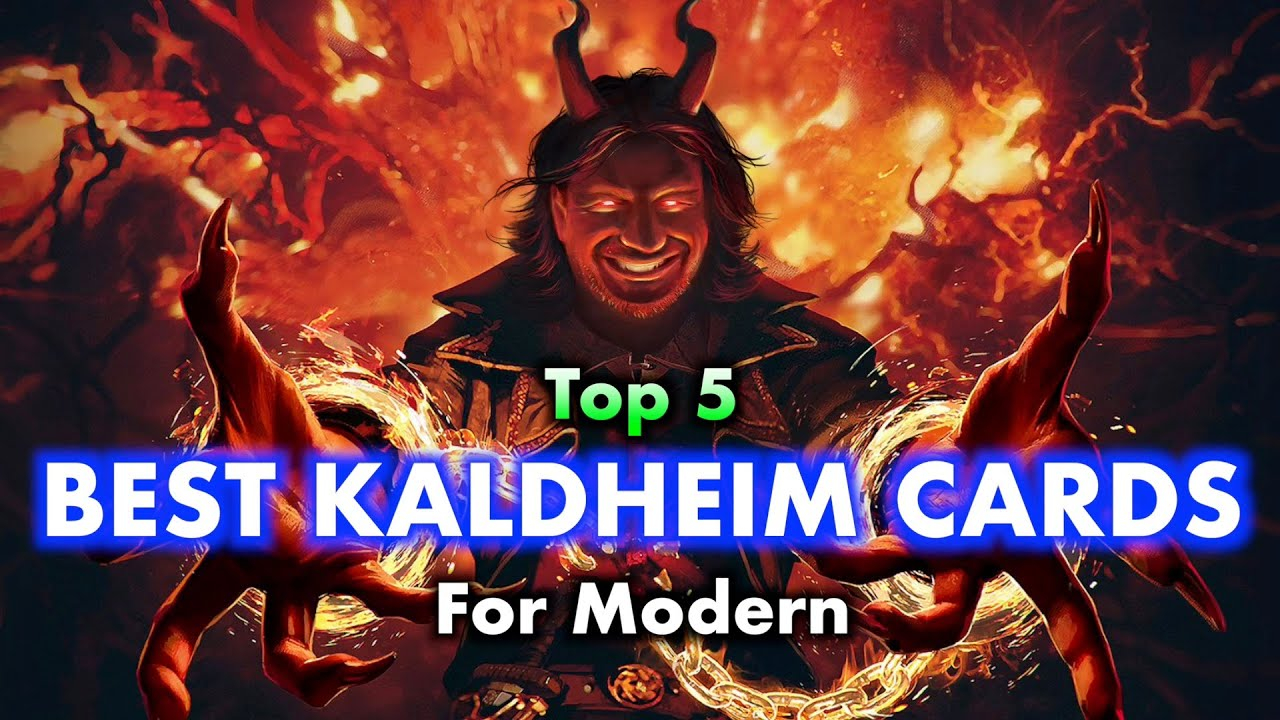 Top 5 Best Kaldheim Cards For Modern | Magic: The Gathering