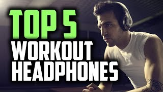 Best Workout Headphones in 2019 | Workout While Listening To Your Favorite Tracks