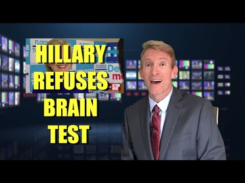 Hillary's Health - She REFUSES a Brain Test!
