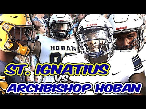 11-time State Champ St. Ignatius (OH) Vs Defending State Champ Archbishop Hoban (OH)