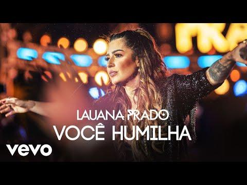 Lauana Prado – Você Humilha