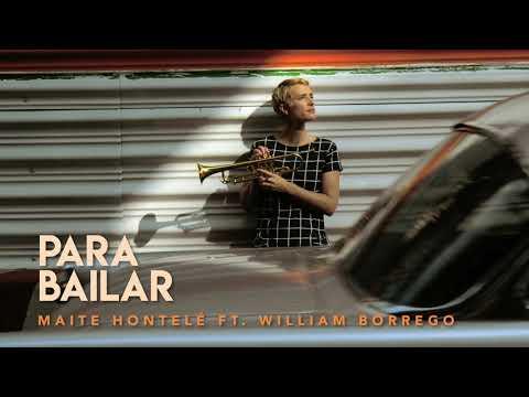 Maité Hontelé ft William Borrego - Para Bailar
