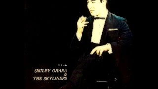 スマイリー小原  Smiley Ohara & Skyliners - Dream