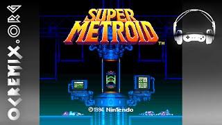 OC ReMix #850: Super Metroid