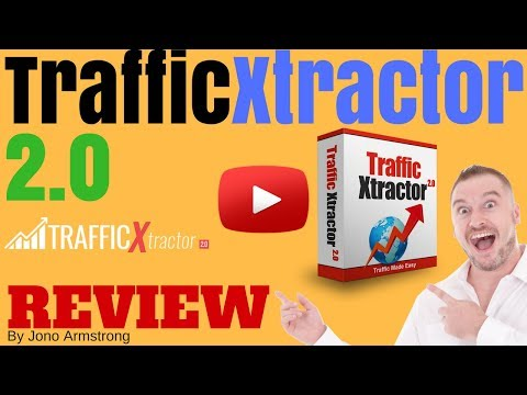 Traffic Xtractor 2.0 Review - [WARNING] DON'T BUY TRAFFIC XTRACTOR 2.0 WITHOUT MY BONUSES!!