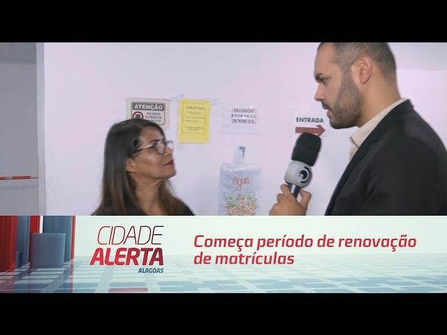 Começa período de renovação de matrículas na rede municipal de Maceió
