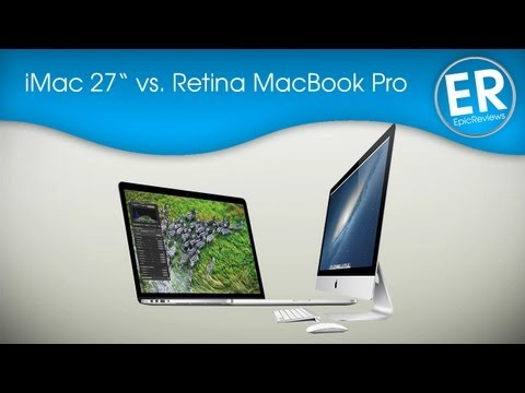 "iMac 27"" Late 2012 vs. 15"" Retina MacBook Pro"