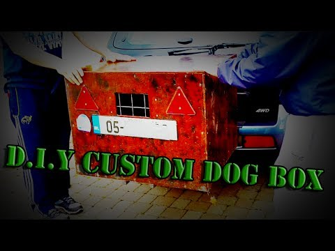 D.I.Y Fully Custom Dog Transporter (Dog Box)