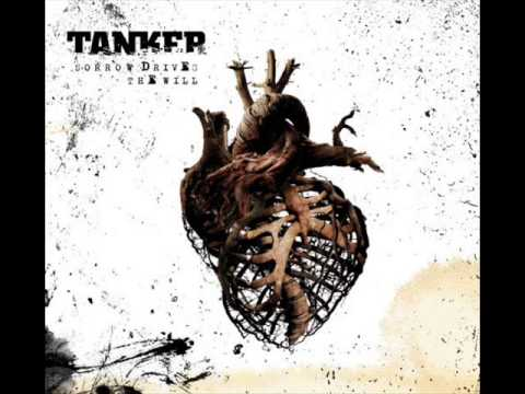 Tanker - Sorrow Drives The Will (Full EP)