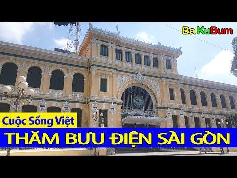 Bưu Điện Sài Gòn - Sai Gon post | Cuộc Sống Việt - BaKuBum
