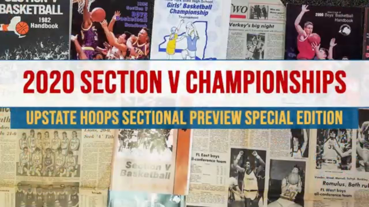 UPSTATE HOOPS: 2020 Sectional Tournament Preview Special Edition (podcast)