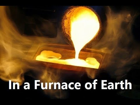 In a Furnace of Earth