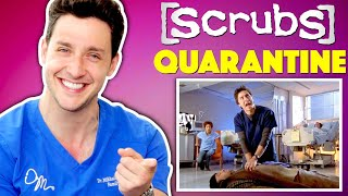 Doctor Reacts To Scrubs QUARANTINE Episode | Medical Drama Review