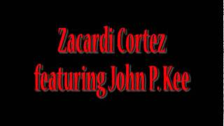 """One More Time"" Zacardi Cortez ft. John P. Kee"