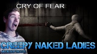 Cry of Fear Standalone - CREEPY NAKED LADIES - Gameplay Walkthrough Part 13