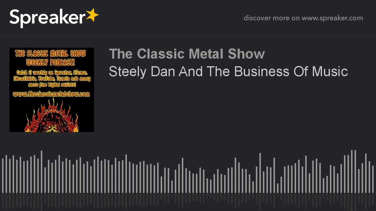 Steely Dan And The Business Of Music