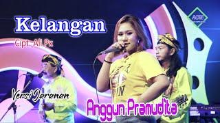 Anggun Pramudita - Kelangan [Versi Jaranan](Official Music Video)