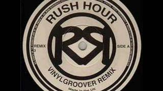 DJ Magical - Rush Hour (Vinylgroover Remix)
