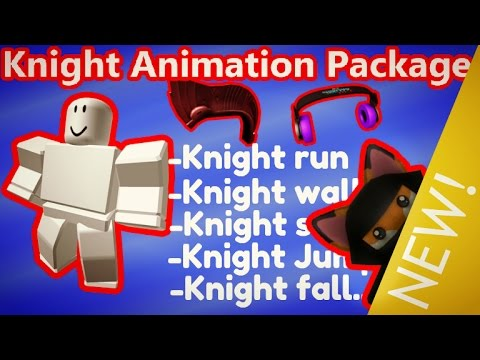 Roblox KNIGHT Animation Package - NEW Animation | SHOWCASE ...