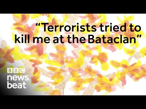 I survived the Bataclan terror attack | BBC Newsbeat