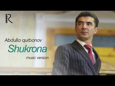 Abdulla Qurbonov - Shukrona