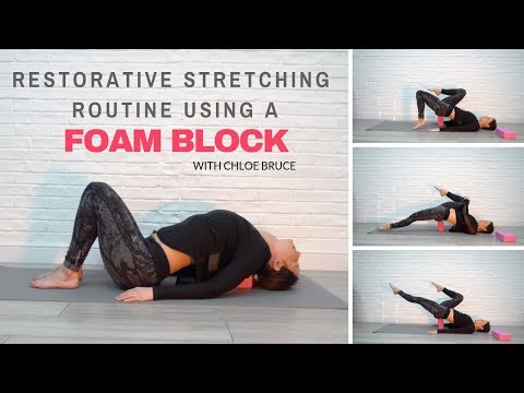Restorative workout using foam yoga blocks   follow along routine with Chloe Bruce