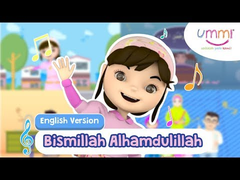 BISMILLAH ALHAMDULILLAH | ENGLISH | KIDS SONG | ISLAMIC SONG
