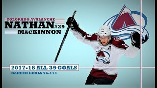 Nathan MacKinnon (#29) ● ALL 39 Goals 2017-18 Season (HD)