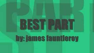 Watch James Fauntleroy Best Part video