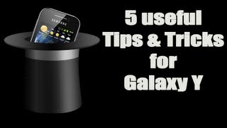 5 Useful Tips & Tricks for Samsung Galaxy Y